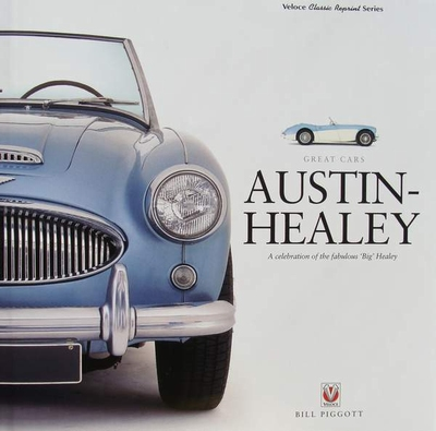 AUSTIN-HEALEY - A celebration of the fabulous 'Big' Healey