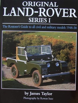 Original Land-Rover Series 1 - The Restorer's Guide