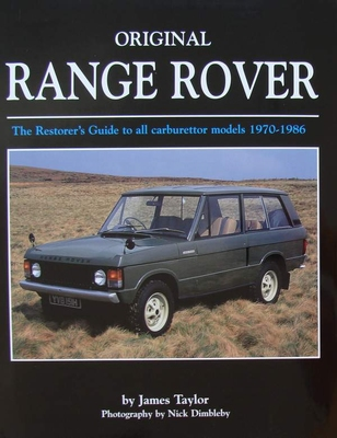 Original Range Rover - The Restorer's Guide