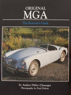 Original MGA - The Restorer's Guide