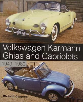 Volkswagen Karmann Ghias and Cabriolets 1949-1980