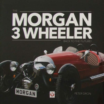 The Morgan 3 Wheeler - back to the future!