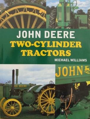 John Deere - Two-Cylinder Tractors