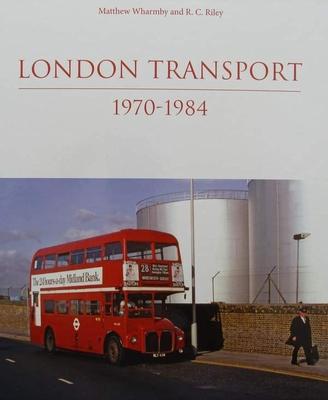 London Transport 1970-1984
