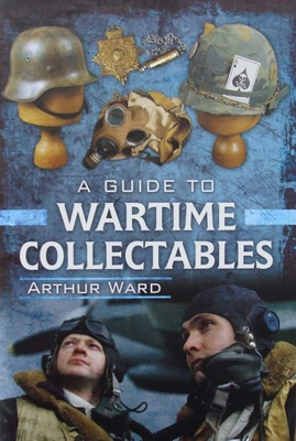 A Guide to Wartime Collectables