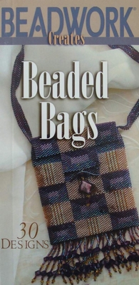 Beadwork Creates Beaded Bags - 30 Designs