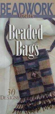 Beadwork Creates Beaded Bags - 30 Designs