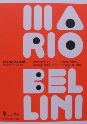 MARIO BELLINI Italian Beauty - architecture, design and more