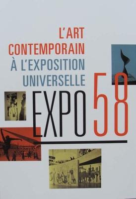 Livre expo 58 l 39 art contemporain l 39 exposition universel for Art contemporain livre