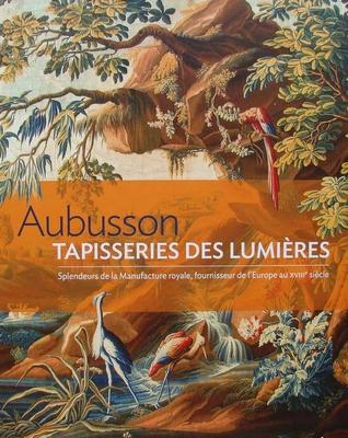 Aubusson, Tapisseries des Lumières
