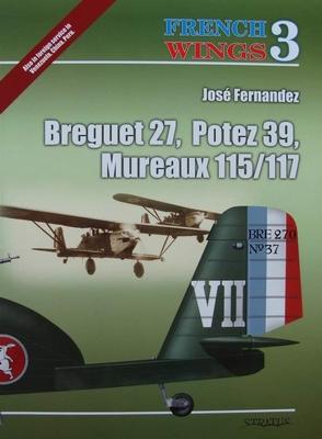 Breguet 27, Potez 39, Mureaux 115/117