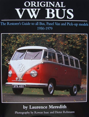 Original VW Bus - The Restorer's guide