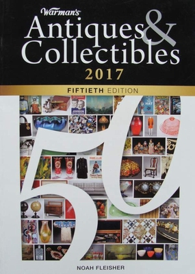 Warman's - Antiques & Collectibles 2017 Price Guide