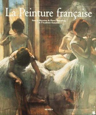 La Peinture Française - 2 volumes - 1038 pages