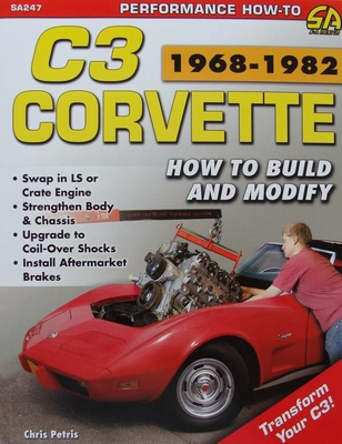 Corvette C3 1968-1982 - How to Build and Modify