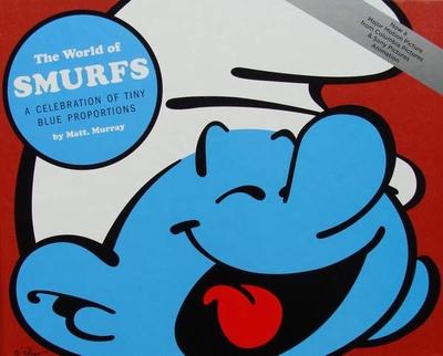 The World of Smurfs - A Celebration of Tiny Blue Proportions