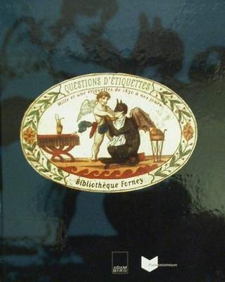 Mille et une étiquettes de 1830 à nos jours
