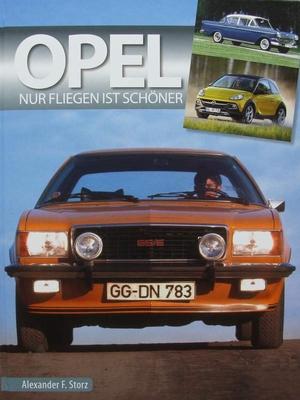 Opel - Nur Fliegen ist schöner