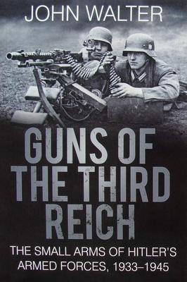 Guns of The Third Reich