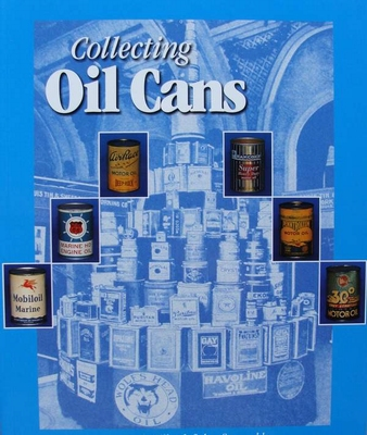 Collecting Oil Cans with price guide