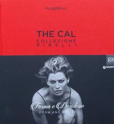 The Cal - Collezione Pirelli. Forma e desiderio
