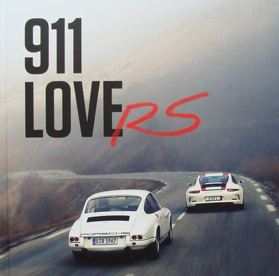 911 Love RS - 50 years of Porsche RS