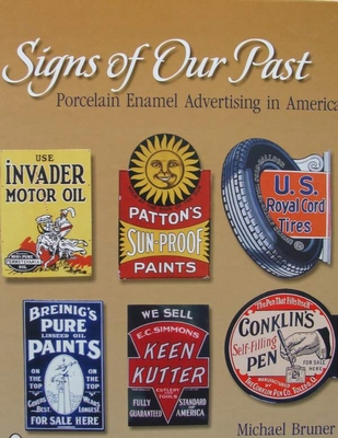Signs of Our Past - Porcelain Enamel Advertising in America