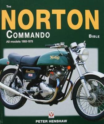 The Norton Commando Bible - All models 1968 to 1978