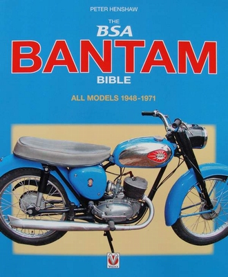 The BSA Bantam Bible 1948 - 1971
