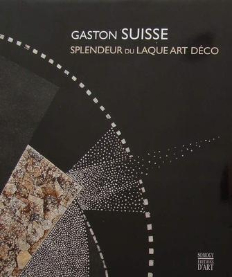 Gaston Suisse - Splendeur du Laque Art Déco