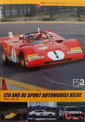 120 ans de sport automobile Belge - Volume 2: 1966 - 1980