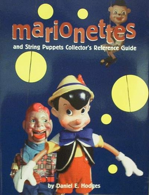 Marionettes & String Puppets Collector's Reference Guide
