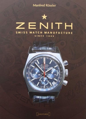 Zenith - Swiss Watch Manufacture since 1865