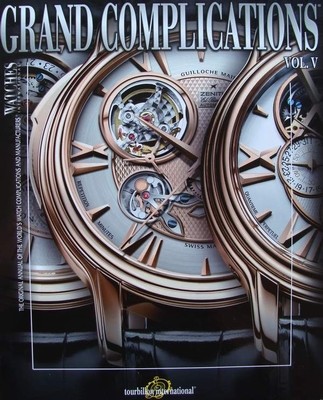 Watches International - Grand Complications Vol. V