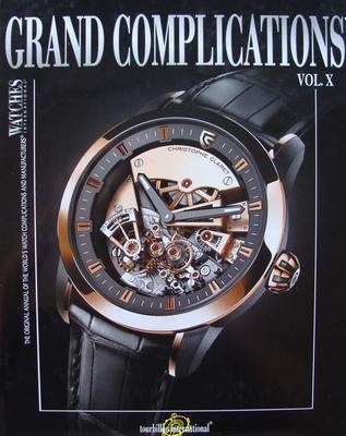 Watches International - Grand Complications Vol. X