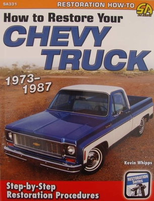 How to Restore Your Chevy Truck 1973-1987