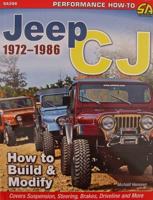 Jeep CJ 1972-1986 - How to Build & Modify