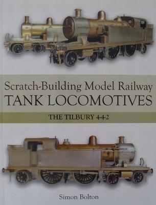 Scratch-Building Model Railway Tank Locomotives