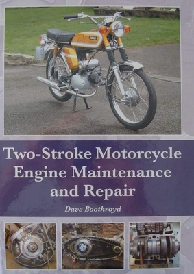 Two-Stroke Motorcycle Engine Maintenance and Repair