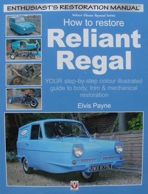 Reliant Regal - How to Restore