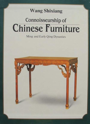Connoisseurship of Chinese Furniture