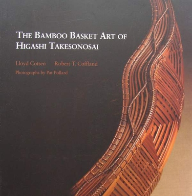 The Bamboo Basket Art of Higashi Takesonosai