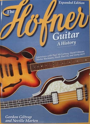 The Hofner Guitar - A History
