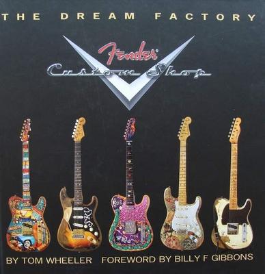 The Dream Factory - Fender Custom Shop