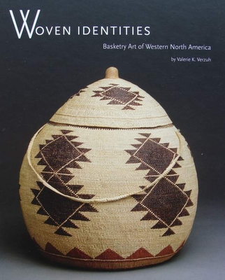Woven Identities - Basketry Art of Western North America