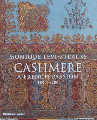 Cashmere - A French Passion 1800-1880