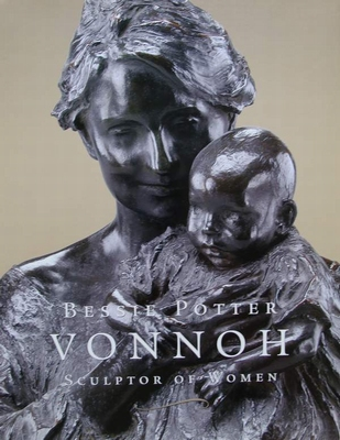 Bessie Potter Vonnoh - Sculptor of Women