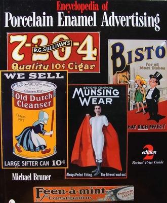 Encyclopedia of Porcelain Enamel Advertising
