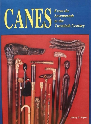 Canes - From the Seventeenth to the Twentieth Century