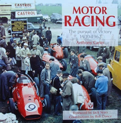 Motor Racing – The Pursuit of Victory 1930 - 1962